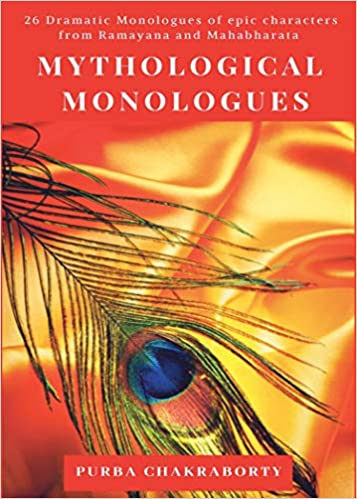 Mythological Monologues by Purba Chakraborty - Book Cover