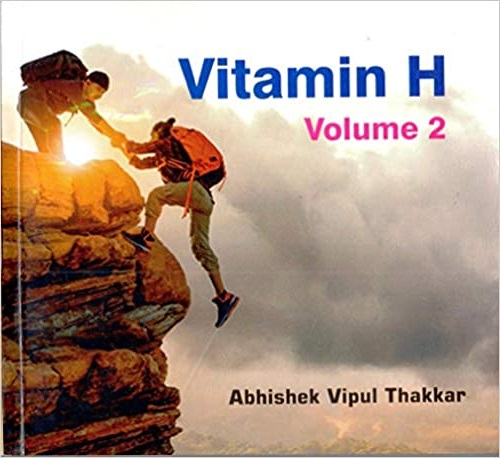 Vitamin H Volume 2 by Abhishek Vipul Thakkar - Book Cover