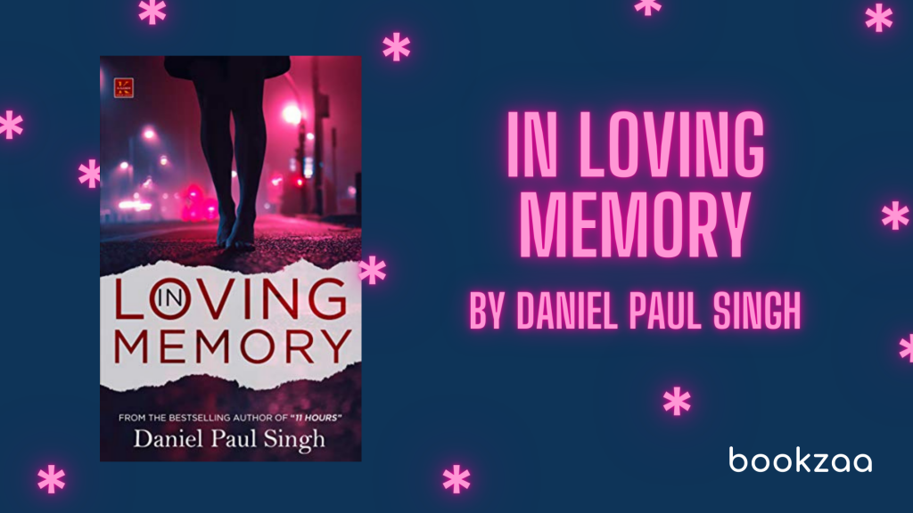 In Loving Memory by Daniel Paul Singh - Blog Banner