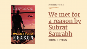 We met for a reason by Subrat Saurabh - Blog Banner