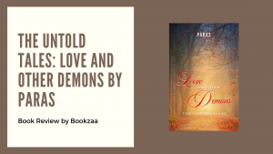 The Untold Tales Love and other Demons by Paras - Blog Banner